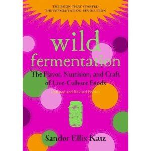 wild fermentation 2nd edition 9781603586283 copy